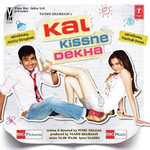 Kal Kissne Dekha - Bollywood Mp3 Songs Download Music Pagalfree