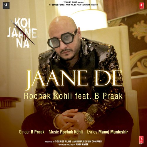 https://pagalfree.com/images/320Jaane De B Praak - Koi Jaane Na 320 Kbps.jpg