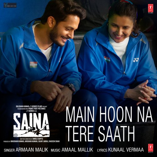 https://pagalfree.com/images/320Main Hoon Na Tere Saath - Saina 320 Kbps.jpg